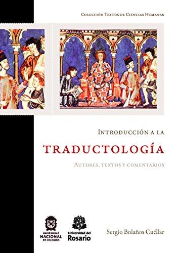 Introducción a la traductología: Autores, textos y comentarios (Textos de Ciencias Humanas nº 3) por Sergio Bolaños Cuéllar