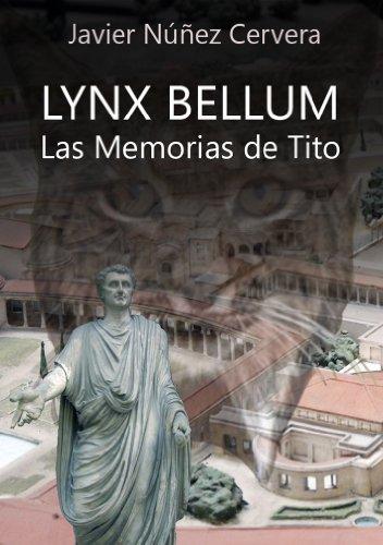 Las Memorias de Tito (Lynx Bellum nº 2) por Javier Núñez Cervera