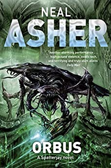 Orbus (Spatterjay Book 3) by [Asher, Neal]