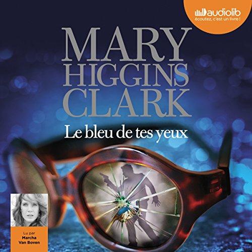 Le bleu de tes yeux par Mary Higgins Clark