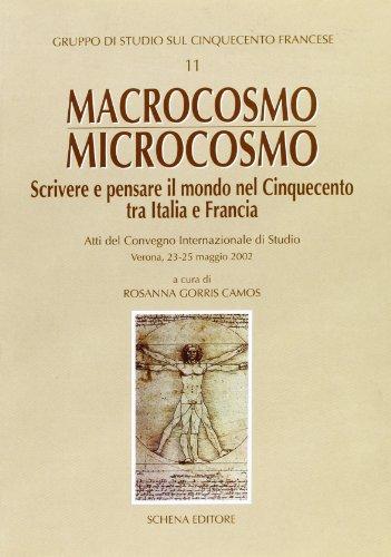 macrocosmo-microcosmo-scrivere-e-pensare-il-mondo-nel-cinquecento-tra-italia-e-francia