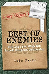 Best of Enemies: 1940, and a plot which will torpedo the special relationship