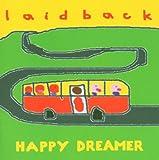 Songtexte von Laid Back - Happy Dreamer