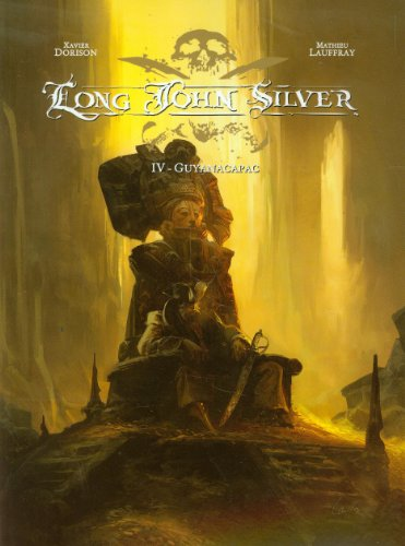 Long John Silver Guyanacapac Tom 4