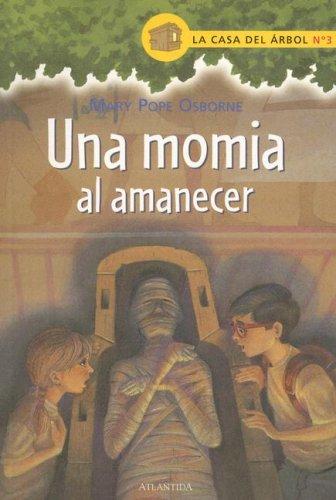 Una Momia Al Amanecer / Mummies in the Morning par Mary Pope Osborne