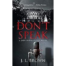 Don't Speak: A Jade Harrington Novel (Jade Harrington Series Book 1) (English Edition)