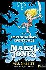 Les improbables aventures de Mabel Jones par Mabbitt