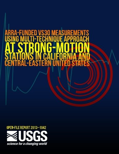 ARRA-Funded VS30 Measurements Using Multi-Technique Approach at Strong-Motion Stations in California and Central-Eastern United States por U.S. Department of the Interior