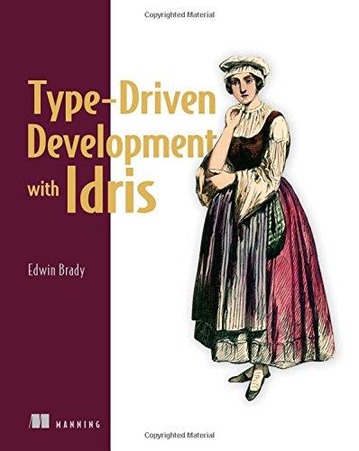 Type-Driven Development with Idris di Edwin Brady