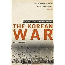 The Korean War (Pan Military Classics) by Max Hastings (2010-09-17)