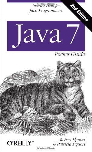 Java 7 Pocket Guide 2nd edition by Liguori, Robert, Liguori, Patricia (2013) Paperback