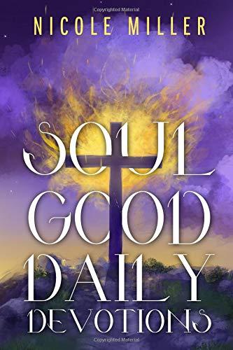 Soul Good Daily Devotions Womens Nicole Miller
