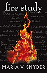 Fire Study (The Chronicles of Ixia, Book 3) (The Chronicles Of Ixia Series)