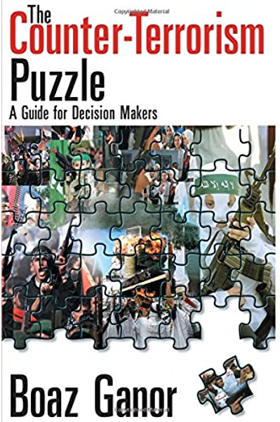 The Counter terrorism Puzzle: A Guide for Decision Makers