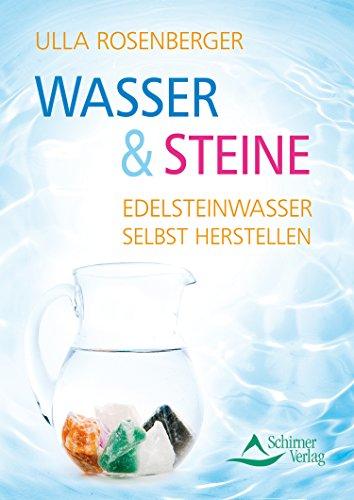 Wasser & Steine: Edelsteinwasser selbst herstellen -