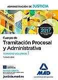Cuerpo de Tramitación Procesal y Administrativa (Turno Libre) de la Administración de Justicia. Temario Volumen 1