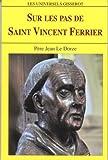 Sur les pas de St Vincent FERRIER