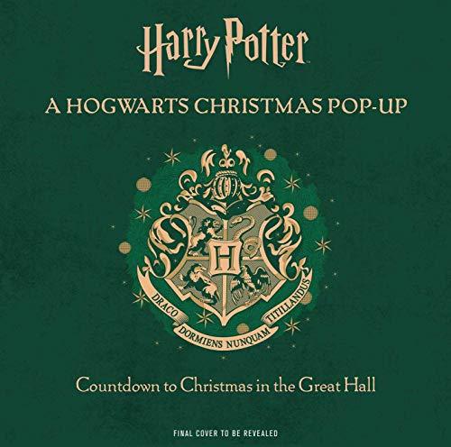 Harry Potter. A Hogwarts Christmas Pop-Up