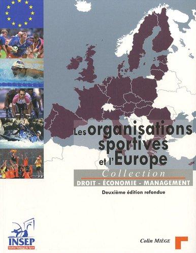 Les organisations sportives et l'Europe par Colin Miège