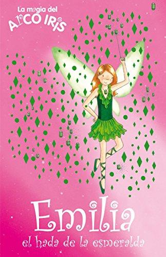 Emilia, el hada de la esmeralda (La magia del arcoiris 24) por Daisy Meadows