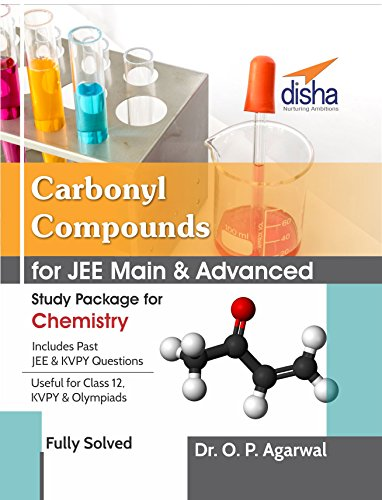 Carbonyl Compounds for JEE Main & JEE Advanced (Study Package for Chemistry)