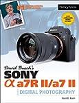 David Busch's Sony Alpha a7R II/a7 II...