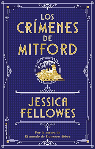 Los crímenes de Mitford (Histórica) por Jessica Fellowes
