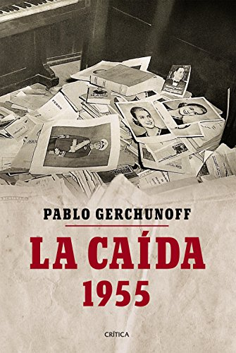 La caída por Pablo Gerchunoff
