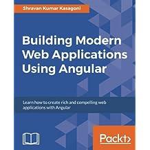 Building Modern Web Applications Using Angular