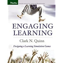 Engaging Learning: Designing e-Learning Simulation Games