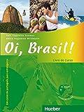Oi, Brasil!: Um curso de português para estrangeiros / Livro de Curso + MP3-CD (Oi, Brasil! aktuell)