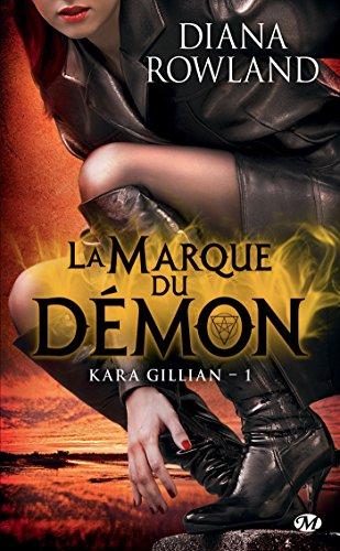 La Marque du démon: Kara Gillian, T1