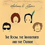 The Room, the Inhabitants and the Outside