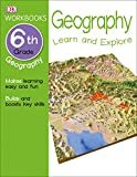 Best 6th Grade Books - DK Workbooks: Geography, Sixth Grade: Learn and Explore Review