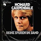 Howard Carpendale - Deine Spuren Im Sand - EMI - 1C 006-31 255, EMI Electrola - 1C 006-31 255