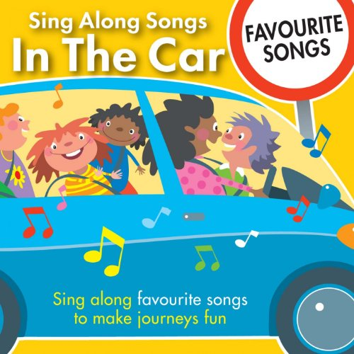 Sing Along Songs in the Car - Favourite Songs by Kidzone on