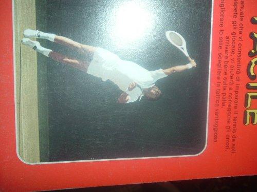 Gianni Clerici: Il Tennis Facile FOTOGRAFICO!!! ed. Mondadori A73