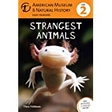 Strangest Animals (American Museum of Natural History Level 2)
