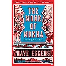 The Monk of Mokha (English Edition)