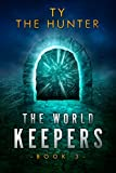 #8: The World Keepers 3: A Real World Roblox Suspense