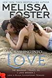 Crashing into Love  (Bradens at Trusty #6) (Love in Bloom: The Bradens Book 12)