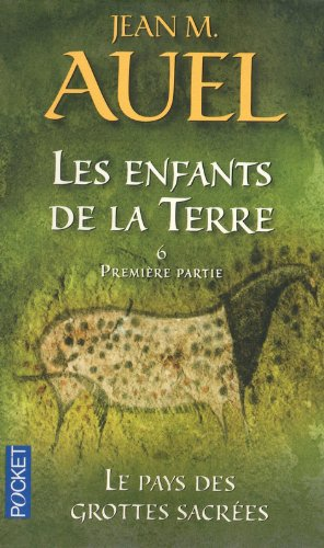 Les enfants de la terre, tome 6 : Le pays des grottes sacrées 1e partie