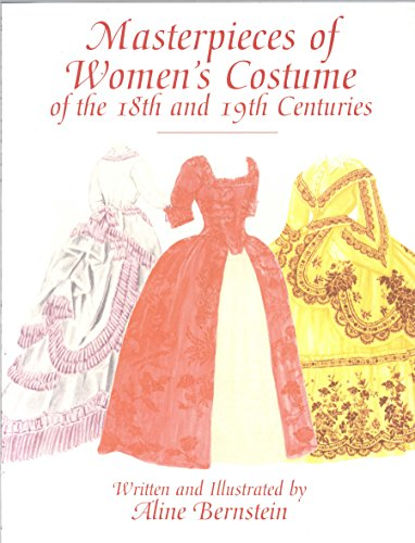 Masterpieces of Women's Costume of the 18th and 19th Centuries (Dover Fashion and Costumes) (English Edition)