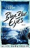 Lost Souls Ltd. 1: Blue Blue Eyes