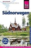 Reise Know-How Südnorwegen: Reiseführer für individuelles Entdecken - Martin Schmidt
