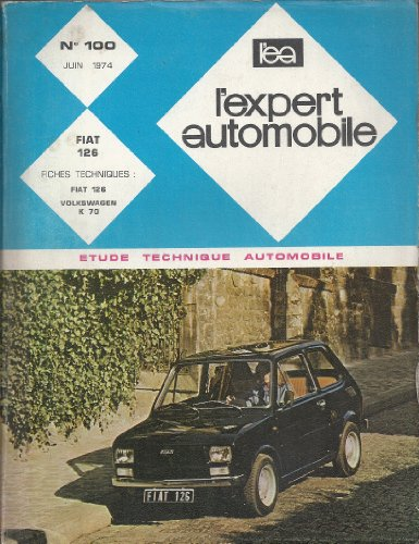 Descargar Libro Expert Automobile N° 100 : Fiat 126 - Etude Technique de Unknown