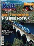 Telecharger Livres RAIL PASSION No 80 du 01 04 2004 PARI TENU POUR LE TGV NORD EUROPE SNCF L ETAT ANNUEL DU MATERIEL MOTEUR LA PRIMA 6000 CAPACITE ET PERFORMANCES FUTURES DU RESEAU LGV SAINT GOTHARD UNE PERCEE A PAS COMPTES (PDF,EPUB,MOBI) gratuits en Francaise