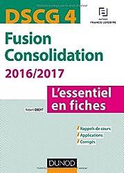DSCG 4 - Fusion Consolidation 2016/2017 - 5e éd - L'essentiel en fiches