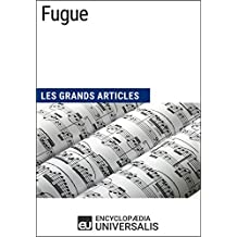 Fugue: Les Grands Articles d'Universalis