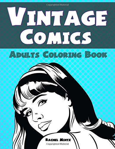 be803c958 Vintage Comics - Adults Coloring Book: Retro Style Drawings - Pop Art Frame  Sketches